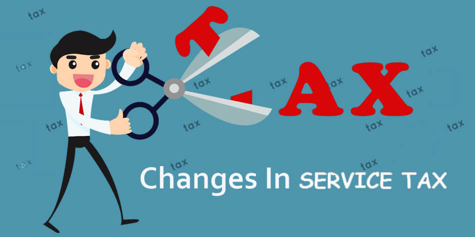 Service Tax Changes or Updation